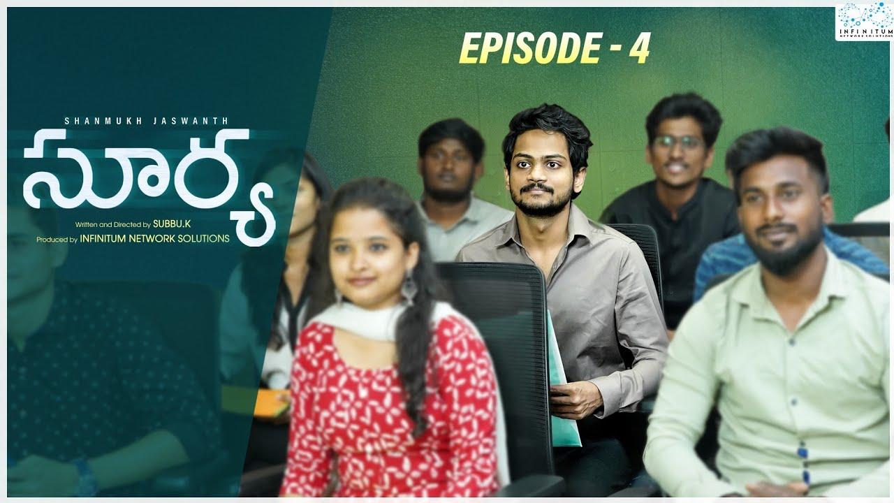 Surya Web Series    Episode - 4    Shanmukh Jaswanth    Mounika Reddy    Infinitum Media