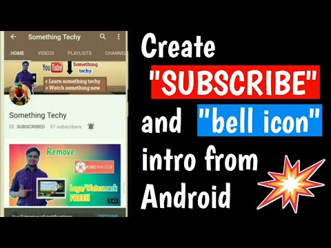 Create Subscribe and press the bell icon intro from Android for Youtube videos #masteryourmobile