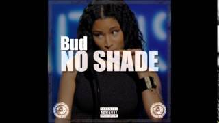 Bud - No Shade | Prod. by ShameOnThaTrack