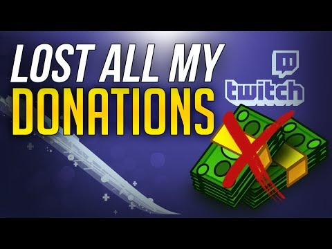 LOST ALL MY DONATIONS - HOW I LOST ALL MY MONEY... [Twitch Donation Chargeback]