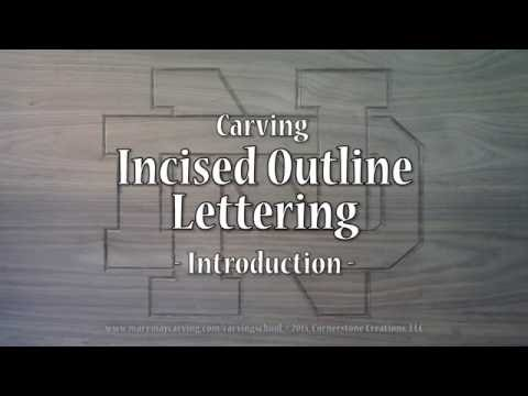 Incised Outline Lettering - Introduction