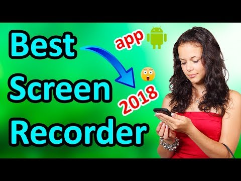 android mobile best screen recorder app 2018