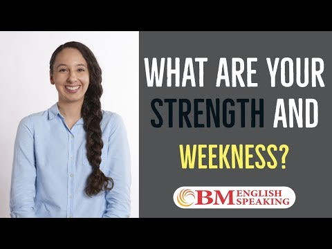 How to Answer Interview Question - What are your Strength and Weakness?