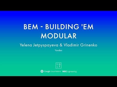 Yelena Jetpyspayeva & Vladimir Grinenko - BEM - Building 'em modular | YGLF2015