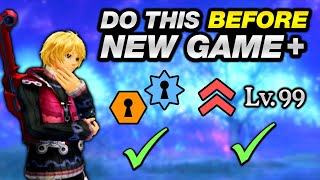 Xenoblade: Definitive Edition - Things You Should Do Before New Game +