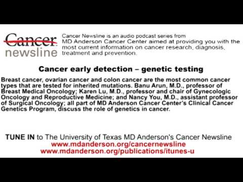 Cancer early detection -- genetic testing