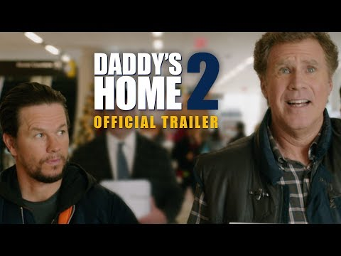 watch Daddy's Home 2 - Official Trailer - Paramount Pictures