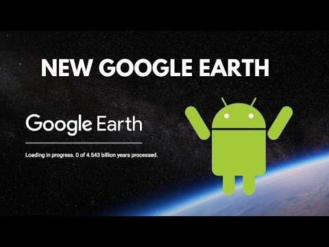 New Google Earth 2017 App for Android Smartphones download link for any Country FOR FREE !!!