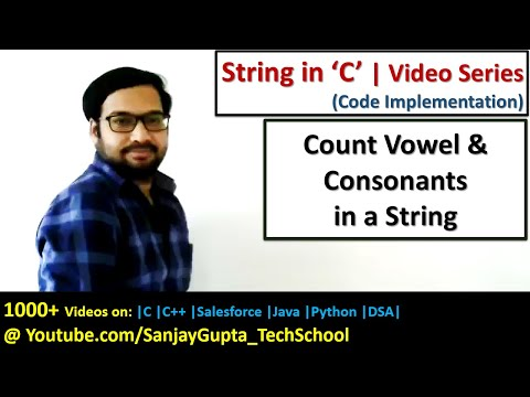 C Programming - Count Vowel and Consonant in String - Learn C tutorials by Sanjay Gupta in English
