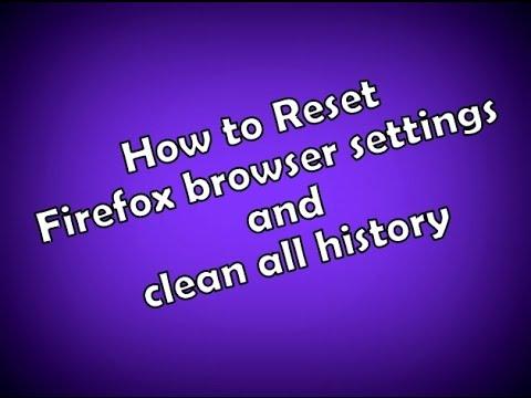 How to Reset Firefox browser settings and clean all history | রিসেট করুন আপনার ফায়ারফক্স ব্রাউজার