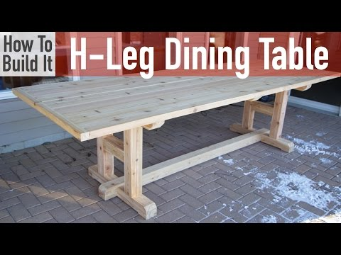 How to build a H-Leg Dining Table