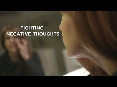 Fighting Negative Thoughts Compilation