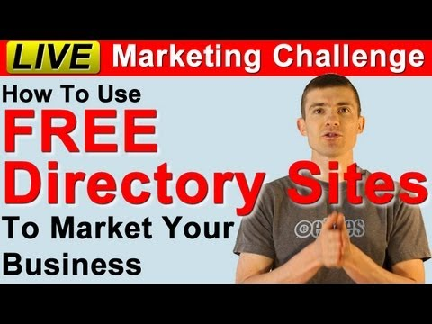 How To Use Free Directory Sites To Market Small and Local Business - Live Marketing Challenge Post 4