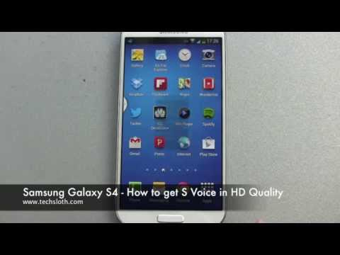 Samsung Galaxy S4 How to get S Voice in HD Quality
