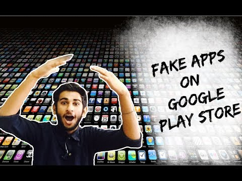 Fake Apps On Google Play Store - WhatsApp , Facebook And Google Also , And How To Identify Them