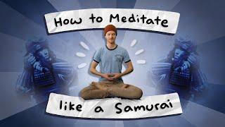 I learned to MEDITATE like a Samurai warrior!!