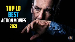 Top 10 best action movies of 2021