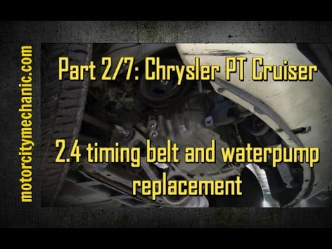 Part 2/7: Chrysler PT Cruiser timing belt and waterpump