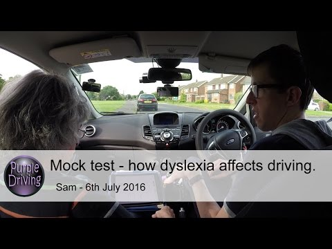 Mock test - how dyslexia can affect driving... Sam - 6th July 2016