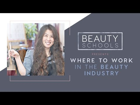 Where to Work in the Beauty Industry