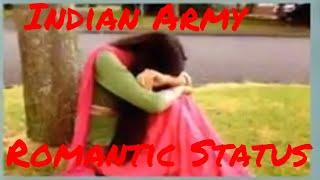 Indian Army lll Army Lover Romantic Whatsapp Status ll Border