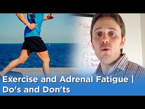 Exercise and Adrenal Fatigue - Do's and Don'ts