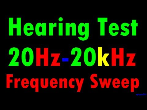 Hearing Test - 20 Hz to 20 kHz Frequency Sweep