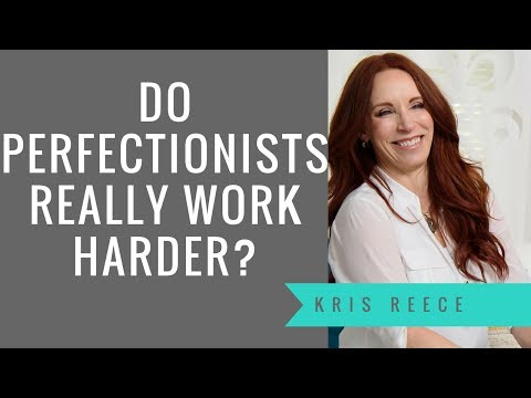 Do Perfectionists Really Work Harder- Kris Reece - Christian Counseling