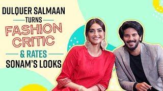 Dulquer Salmaan turns fashion critic rates all of Sonam Kapoor's looks | The Zoya Factor | Maheroo