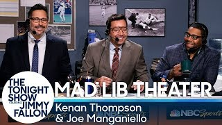 Mad Lib Theater withKenan Thompson andJoe Manganiello