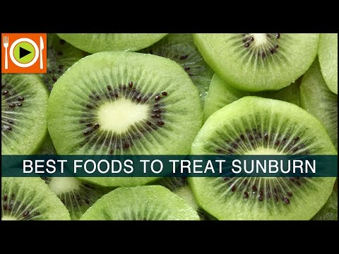 Best Foods to Treat Sunburn | Including Vitamin A & Protein Rich Foods
