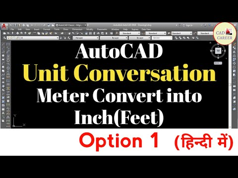 Units Conversation Meter convert into Inch or Feet || how to convert mm drawing into feet in autocad