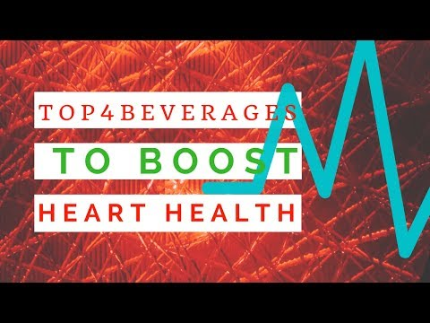 4 beverages to boost heart health |best ways to keep your heart healthy