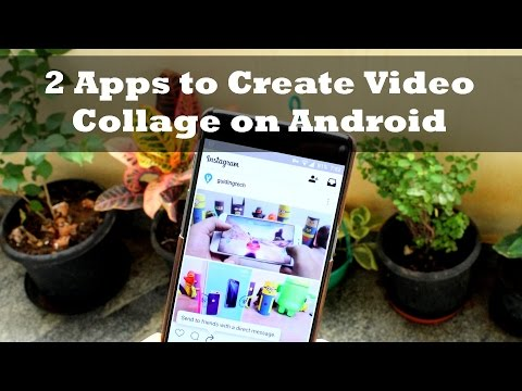 Top 2 Apps to Create Video Collage on Android For Instagram and Facebook