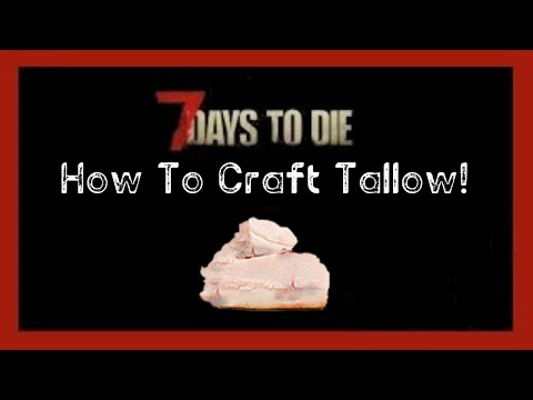 7DTD - How To Craft Tallow (PS4)
