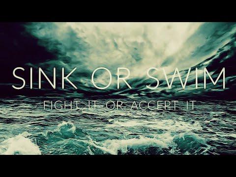 SINK or SWIM - Motivational Video