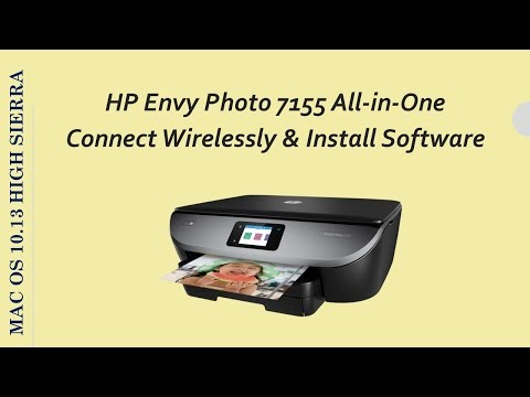 HP Envy Photo 7155 : Connect a printer wirelessly and install software on macOS10 13 High Sierra