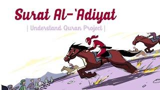 100. Surah Al-Adiyat | Understand Quran Project