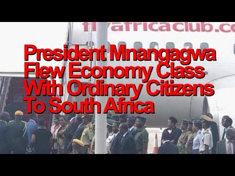President Mnangagwa Flew Economy Class With Ordinary Citizens To South Africa