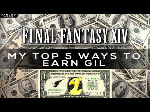 My Top 5 Ways to make Gil! [FFXIV Guide]