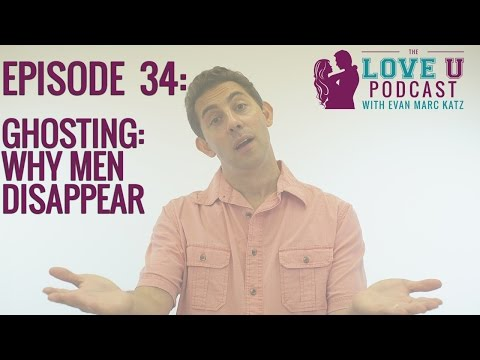 Ghosting: Why Men Disappear