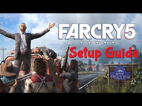 Far Cry 5 Setup and Gameplay