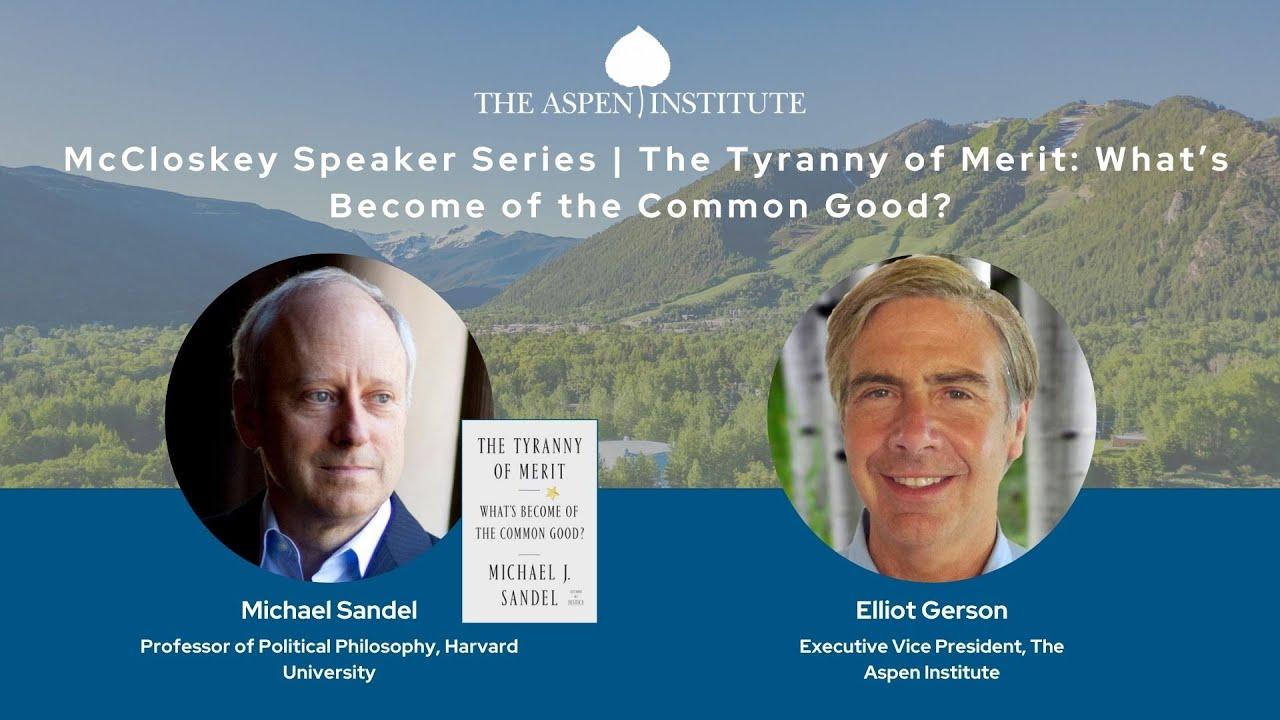 The Tyranny of Merit with Michael Sandel