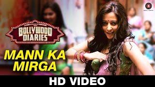 Mann Ka Mirga - Bollywood Diaries | Javed Basheer, Pratibha Singh Baghel & Noora Sisters