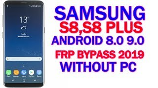 FRP 2019 ALL SAMSUNG S7 S8 S9 BYPASS GOOGLE ACCOUNT ALL
