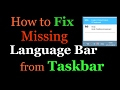 How to fix Missing Language Bar from taskbar