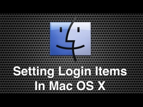 How To Set Up Login Items Within Mac OS X