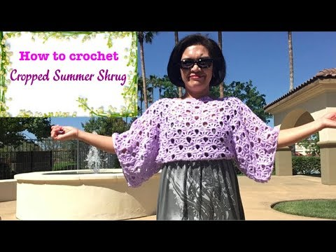 How to crochet Cropped Summer Shrug
