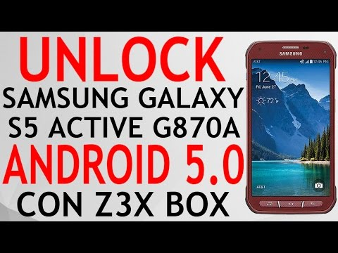 UNLOCK SAMSUNG GALAXY S5 ACTIVE ANDROID 5.0 SM-G870A AT&T CON Z3X BOX SIN ROOT