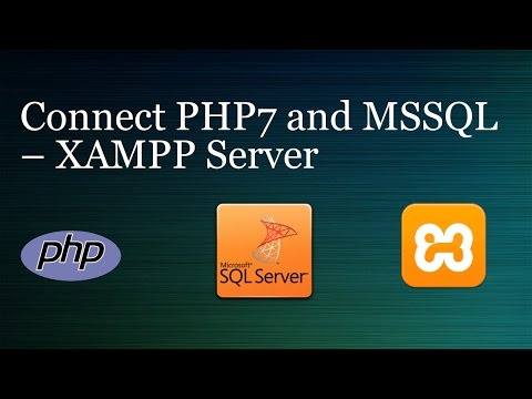 Connect PHP7 and MSSQL – XAMPP Server